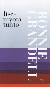 Ronnie Grandellin kirjoittaman kirjan Itsemyötätunto on kustantanut Tammi 2015.